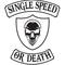 SINGLE SPEED OR DEATH