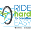 Ride Hard to Breathe Easy