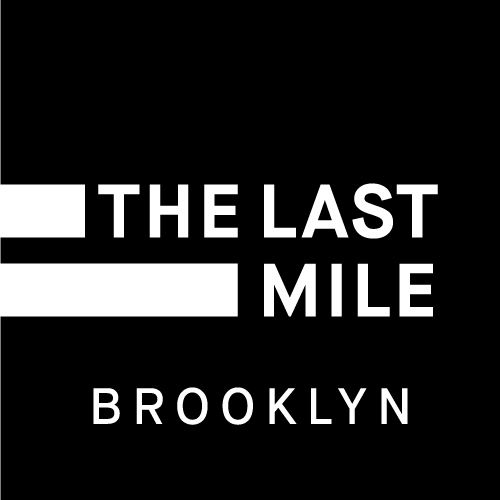 The Last Mile - Brooklyn