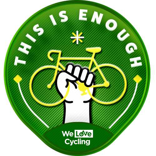 This Is Enough! by We Love Cycling