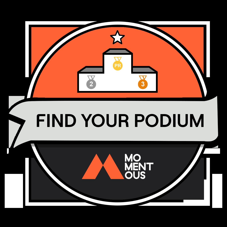 Momentous Find Your Podium Challenge