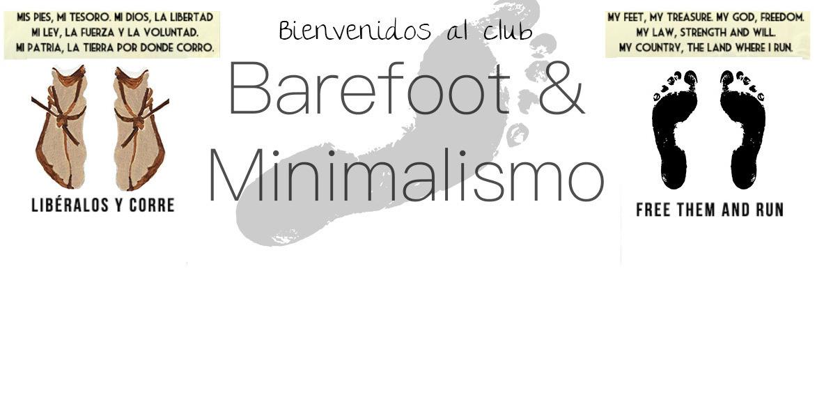 Barefoot - Minimalismo Huarachero