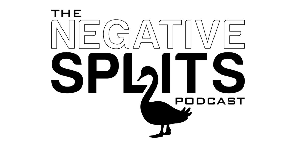 The Negative Splits Podcast