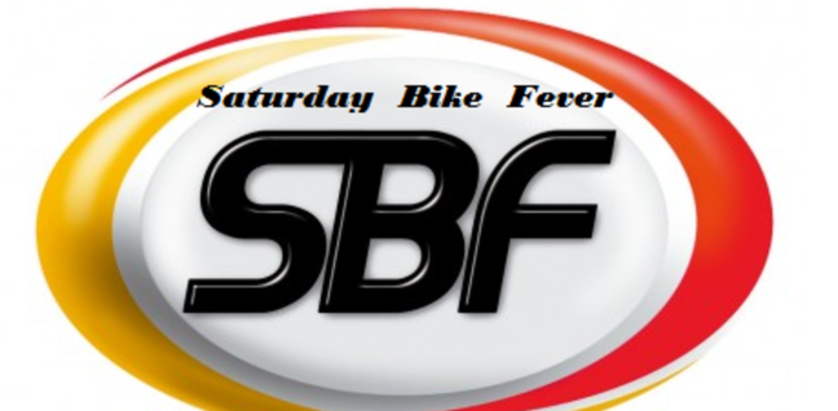 Saturday Bike Fever-SBF