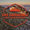 OFF GRENOBLE: Trail et Bonne humeur
