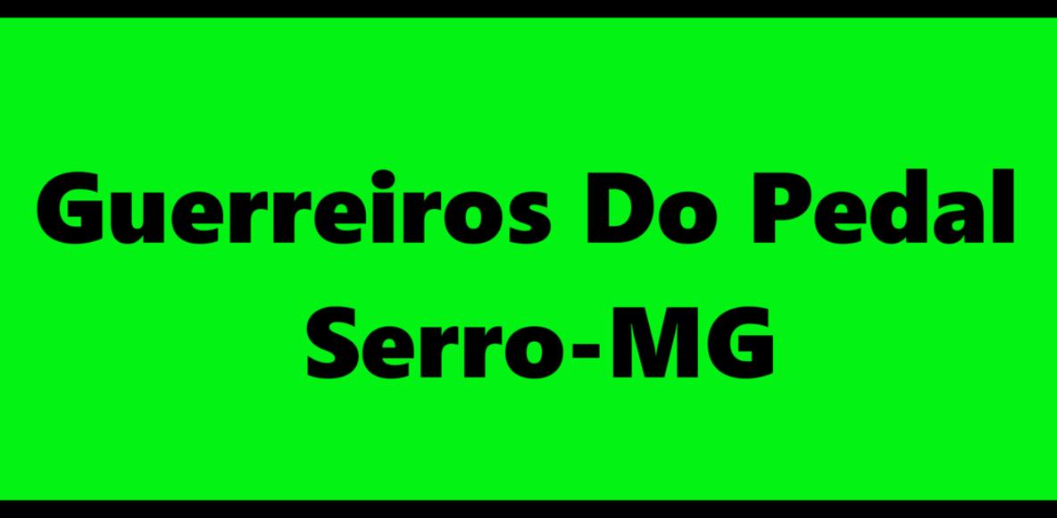 Guerreiros Do Pedal - Serro-MG