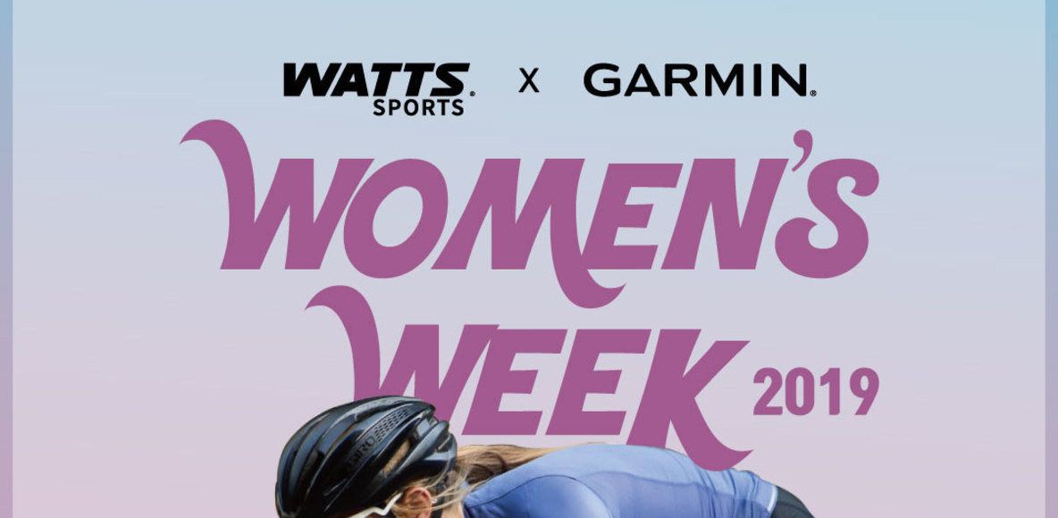 WATTS x GARMIN WOMEN'S WEEK 2019
