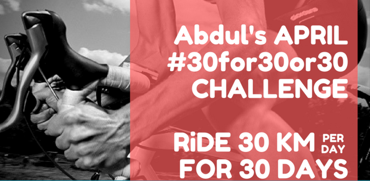 Abdul's 30 for 30 or 30 Challenge