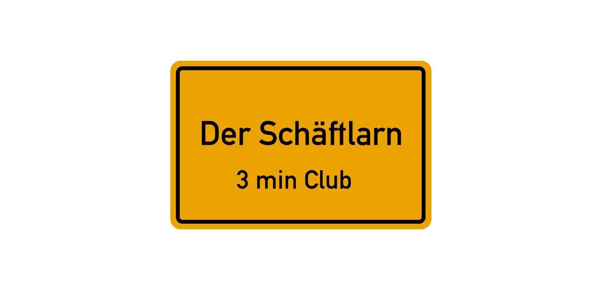 Der Schäftlarn 3min Club