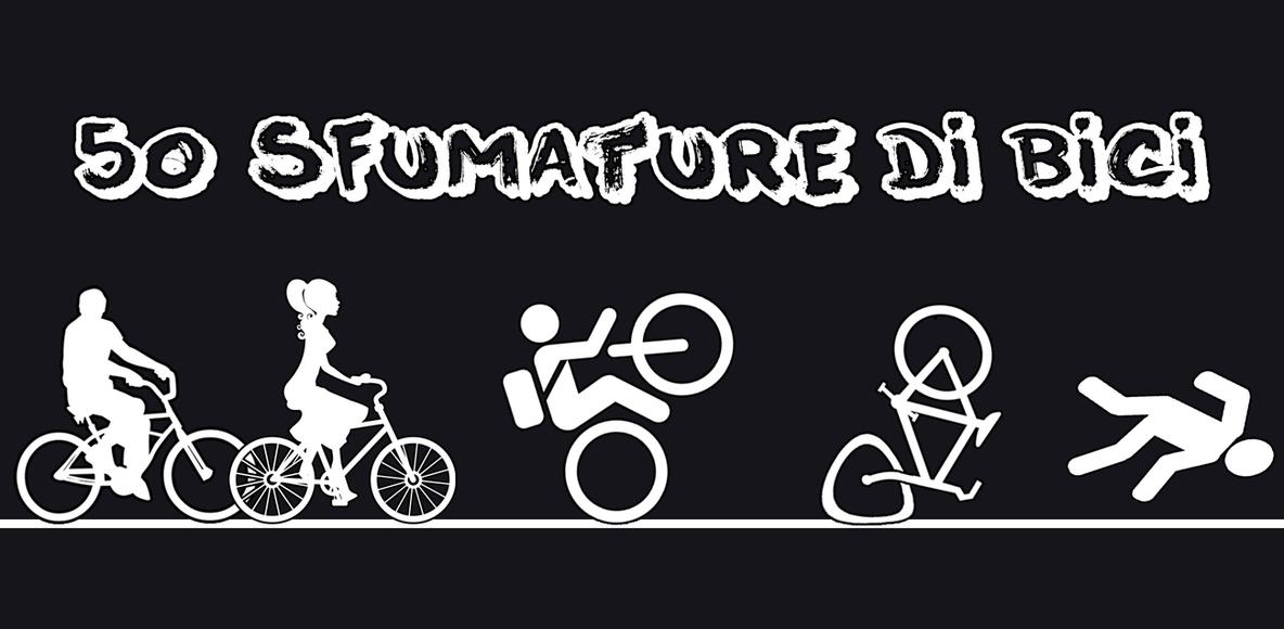 50 Sfumature di bici