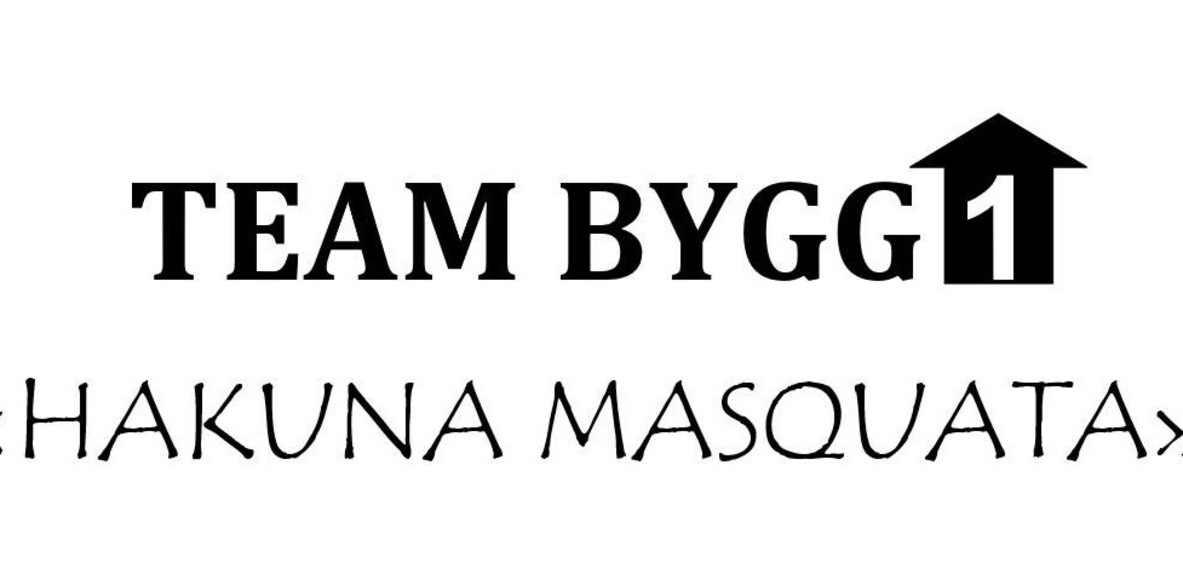 Team Bygg1 - Hakuna Masquata