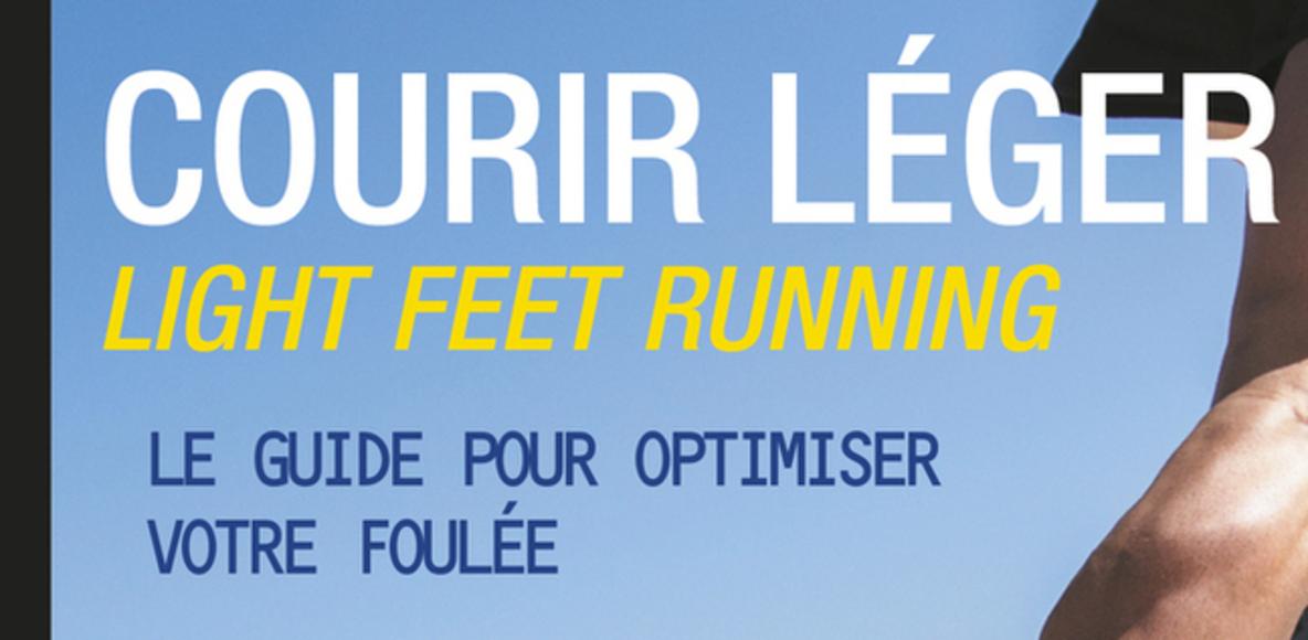 Light Feet Running - Courir Léger - LFR