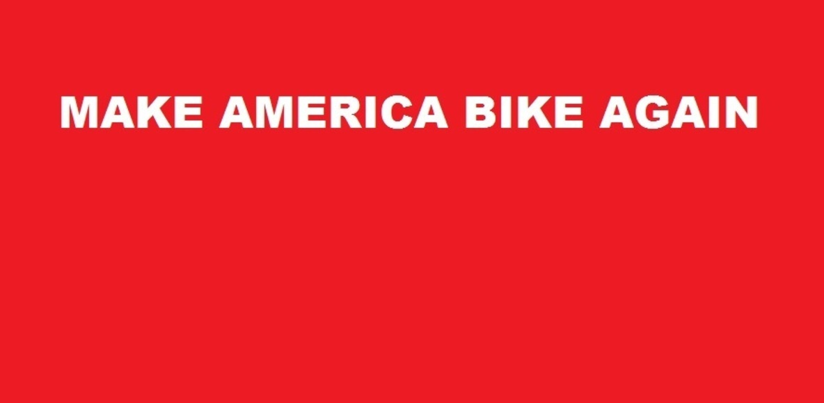 Make America Bike Again