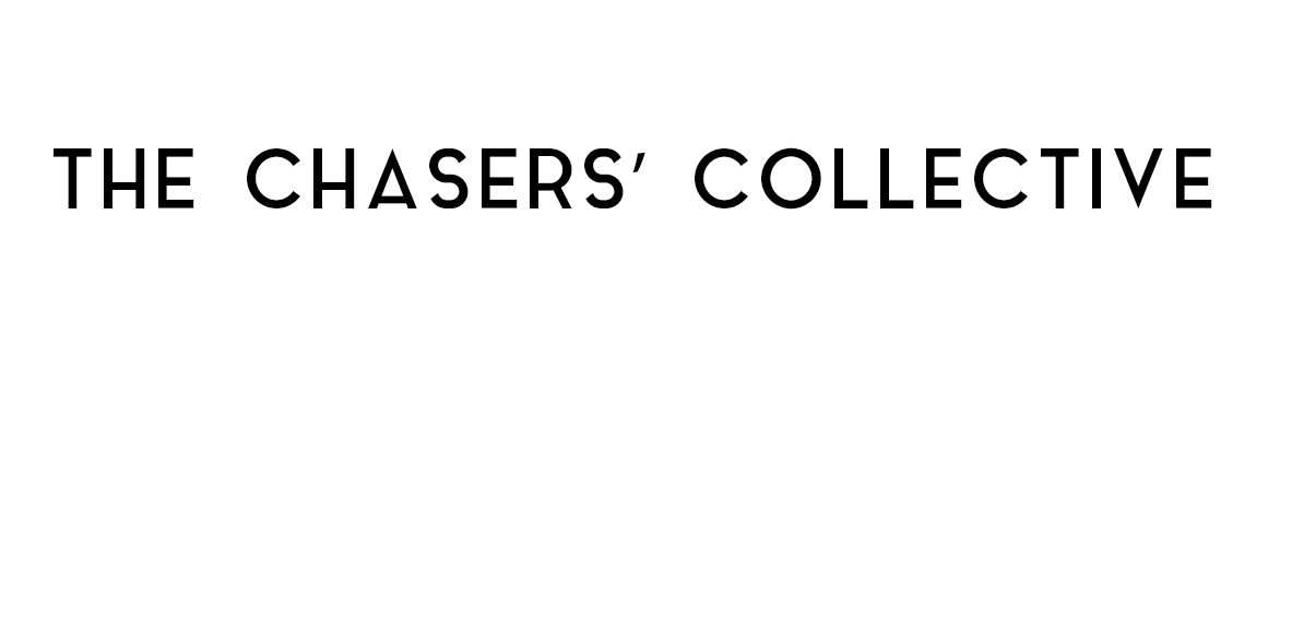 The Chasers' Collective