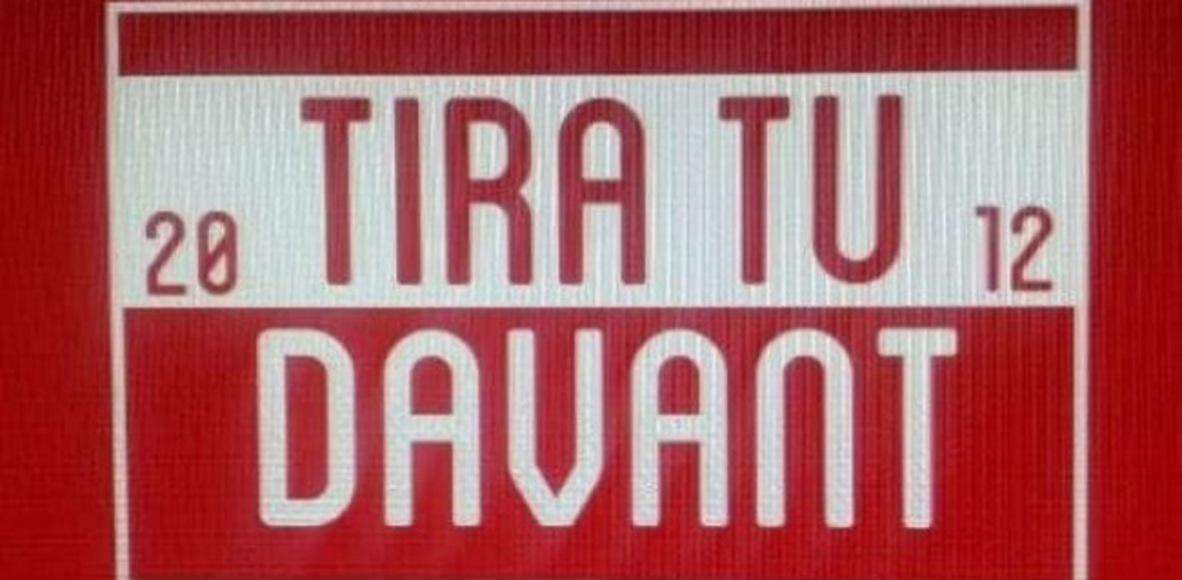 TIRA TU DAVANT