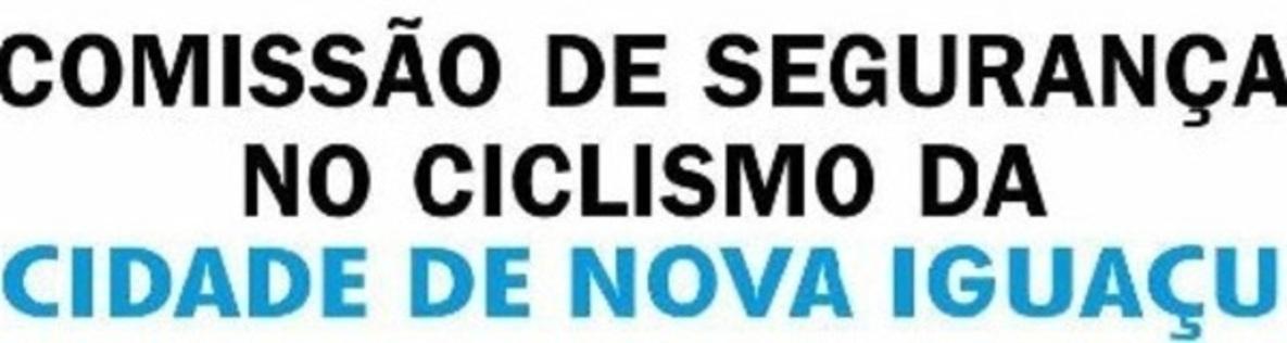 Comissão de Segurança no Ciclismo de Nova Iguaçu (CSCNI)