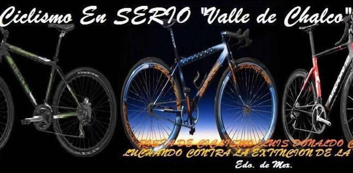 Ciclismo En SERIO Valle de Chalco