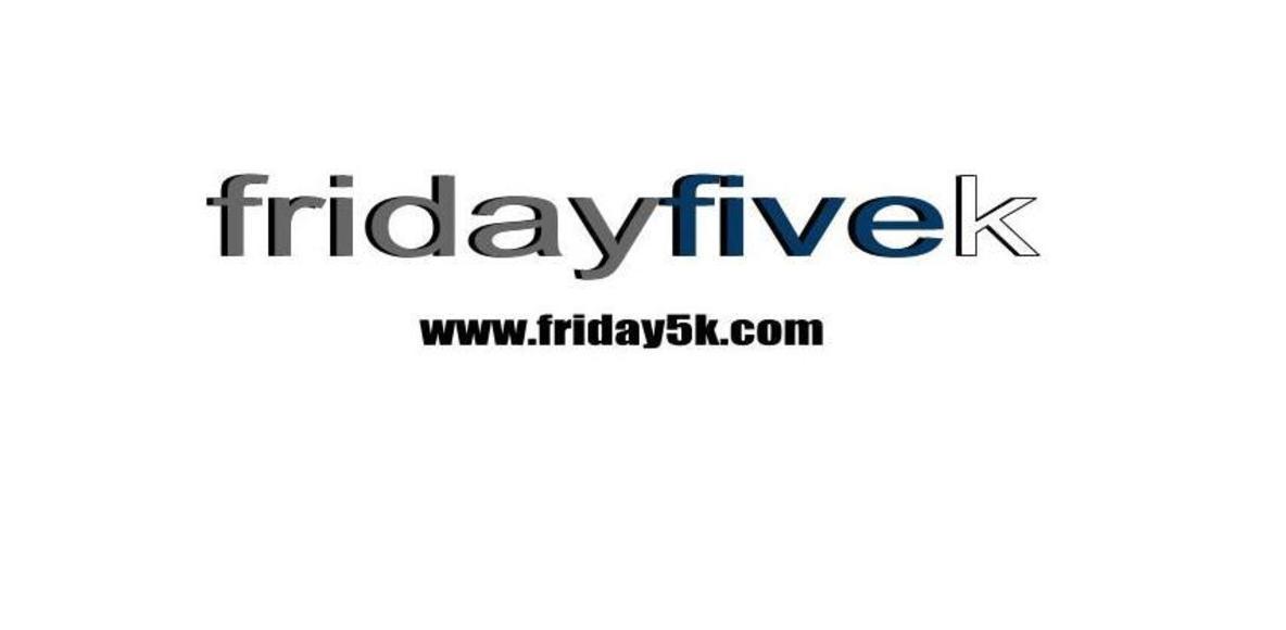Friday5K