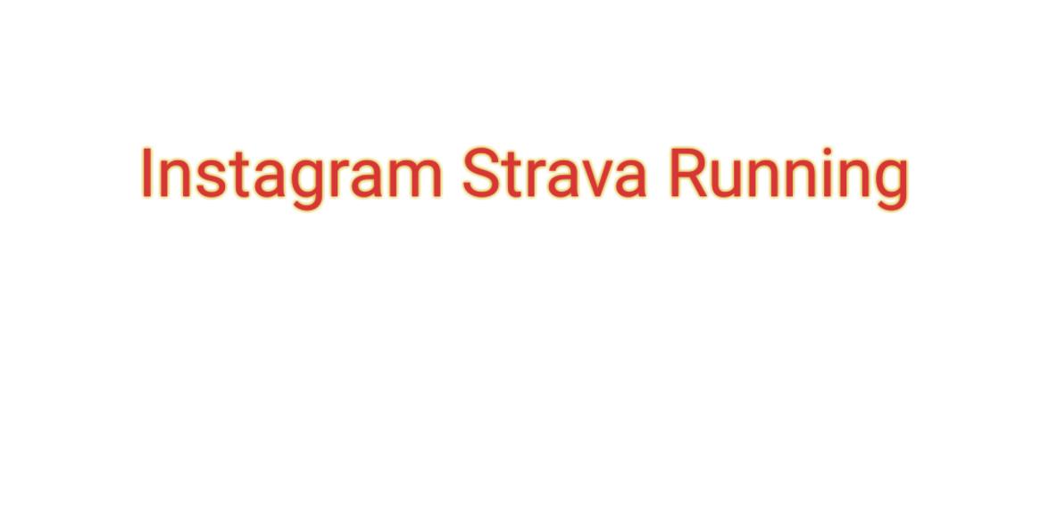 Instagram Strava Running