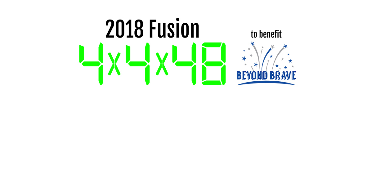 2018 Fusion 4x4x48 to benefit Beyond Brave.