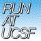 Run at UCSF