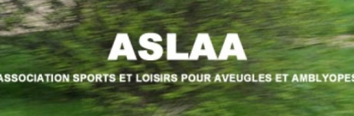 ASLAA - Association Sports et Loisirs pour Aveugles et Amblyopes