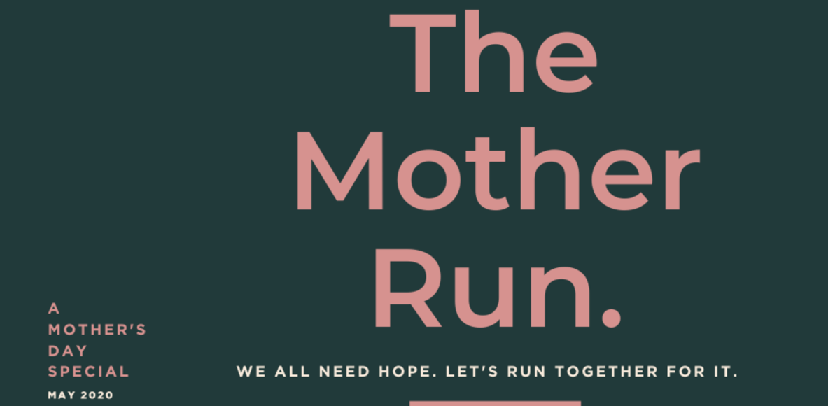 The Mother Run Virtual 10k Challenge by RMA and Love Mercy Foundation