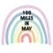 100 Miles In May 🌈