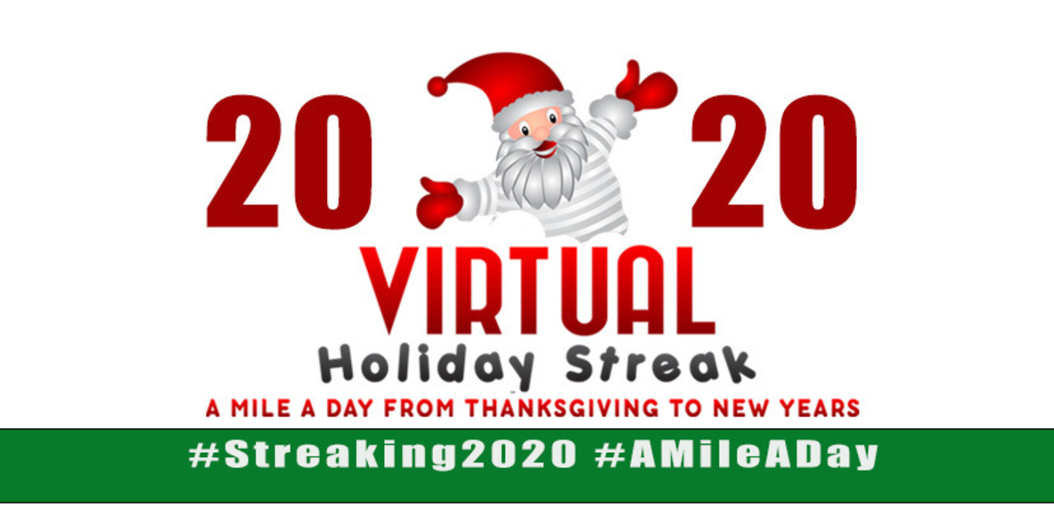 2020 Virtual Holiday Streak - Run, Walk, or Crawl
